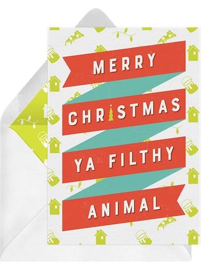Ya Filthy Animal Card