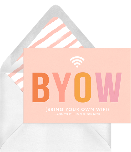 "Just Because card featuring simple typography that reads ""BYOW (bring your own wi-fi)"