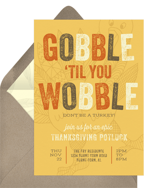 """A Thanksgiving invitation that reads """"Gobble 'Til You Wobble"""""""