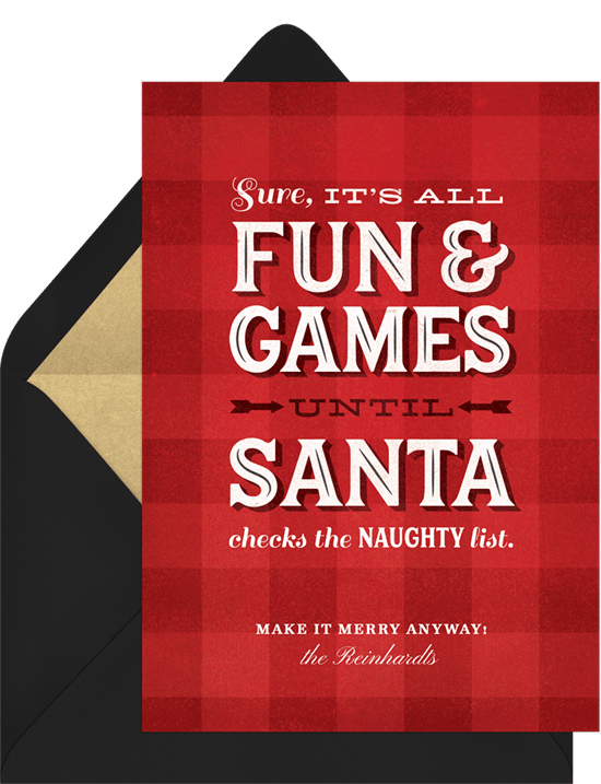 Sure, it's all fun and games until Santa checks the naughty list Christmas card wording