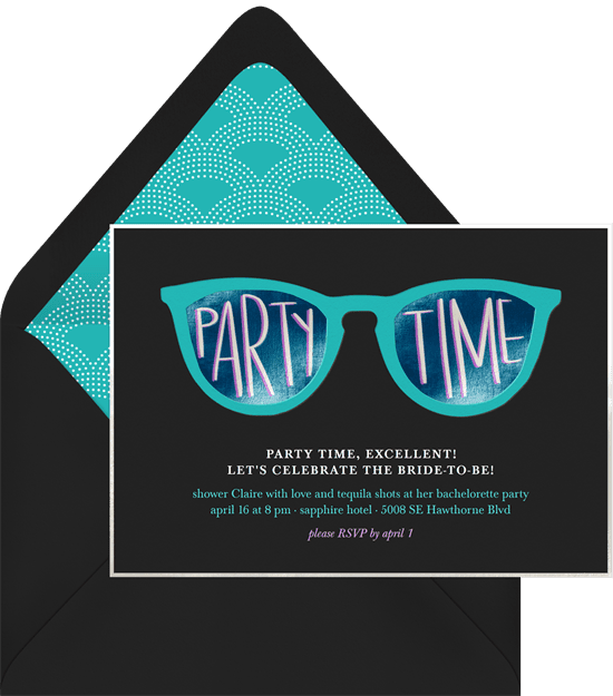 """Bachelorette party ideas: A bachelorette invitation with sunglasses that say """"party time"""""""