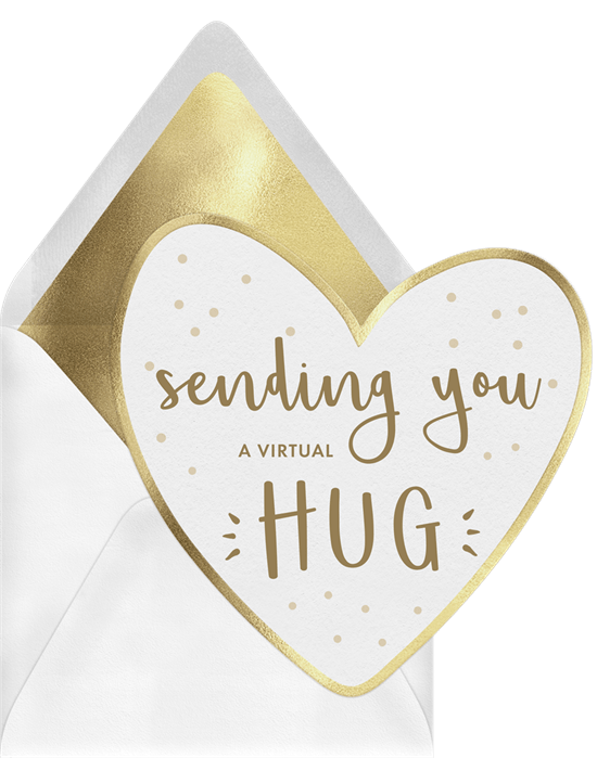 "Heart-shaped Just Because card featuring golden text reading ""Sending you a virtual hug"""